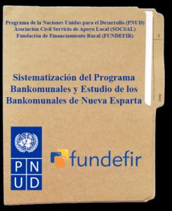 Sistematización del Programa Bankomunales y Estudio de los Bankomunales de Nueva Esparta